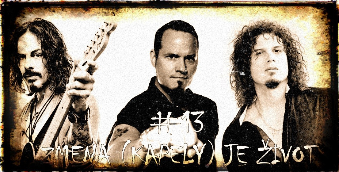 Zmena (kapely) je život #13