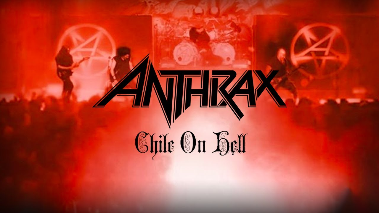 Anthrax v juhoamerickom čilskom pekle