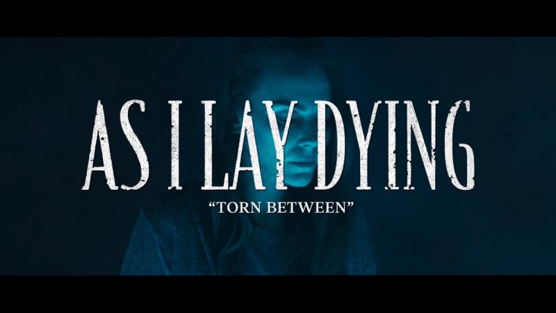 Nové video k skladbe Torn Between predstavujú As I Lay Dying