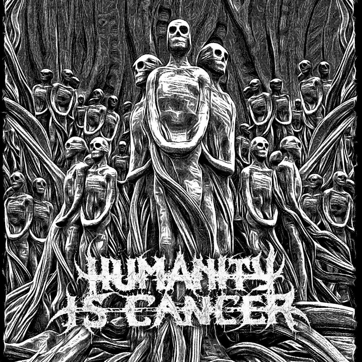 Humanity Is Cancer. Deathmetal z USA